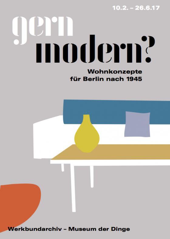 Flyer zu gern modern? Wohnkonzepte für Berlin nach 1945, Gestaltung: Rose Epple