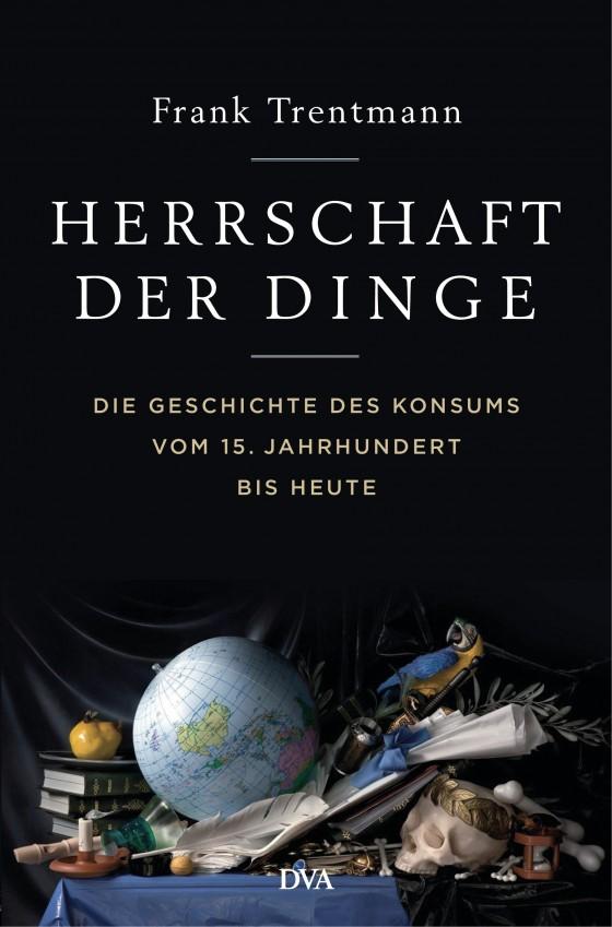 trentmann_fherrschaft_der_dinge_174615.jpg
